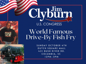 Jim Clyburn's World Famous Drive-By Fish Fry @ Dutch Square Mall